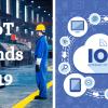 2019 IIoT Trends