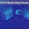 ICO Marketing Strategies