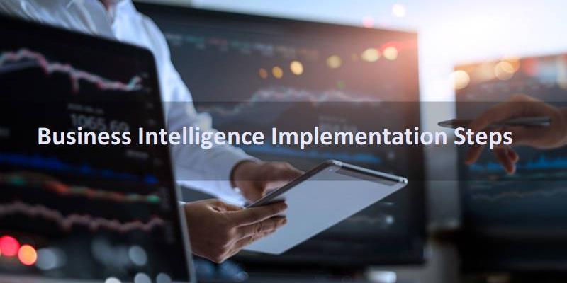 10 Key Steps for Business Intelligence Implementation