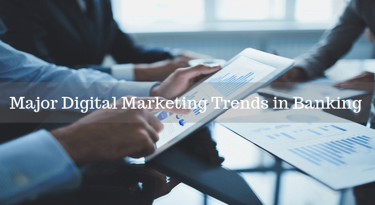 Digital Marketing Trends in Banking