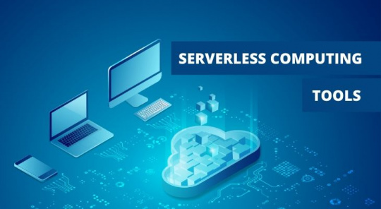 Serverless Computing Tools