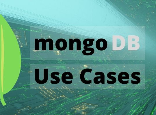 Top 6 MongoDB Use Cases