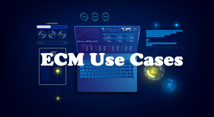 ECM Use Cases