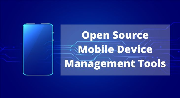 Open Source Mobile Device Management Tools
