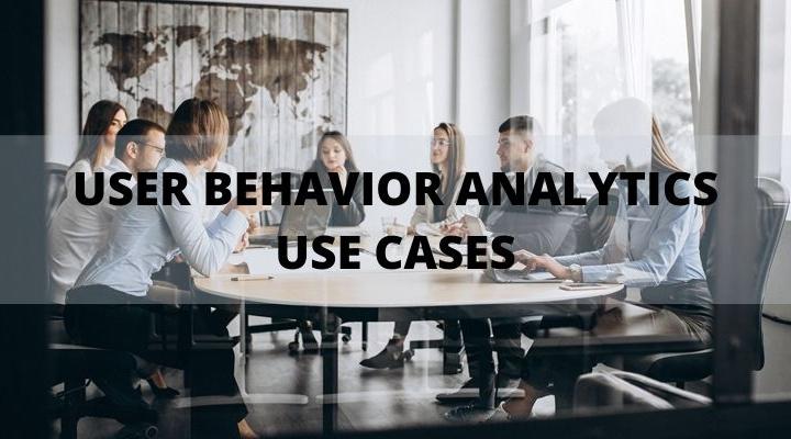 UEBA Use Cases