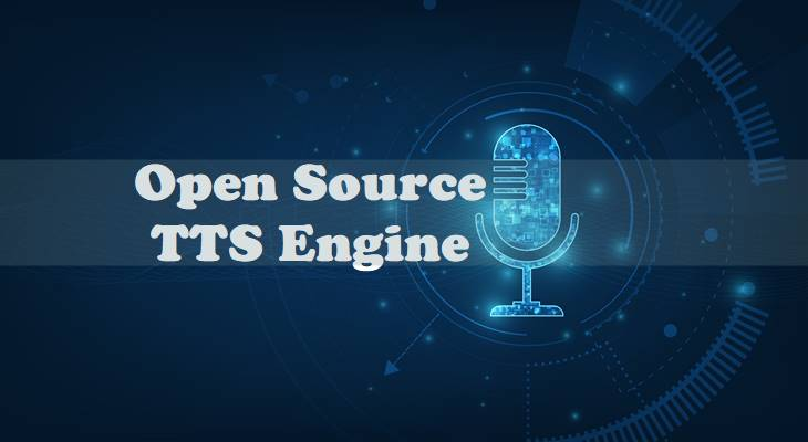 Open Source TTS Engine