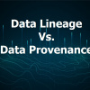 Data Lineage Vs Data Provenance