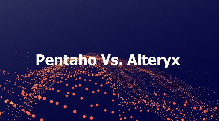 Pentaho vs Alteryx