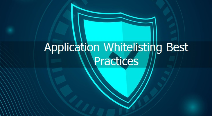 Application Whitelisting Best Practices