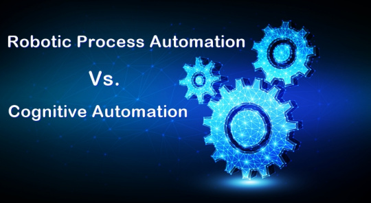 RPA vs. Cognitive Automation What's the Difference