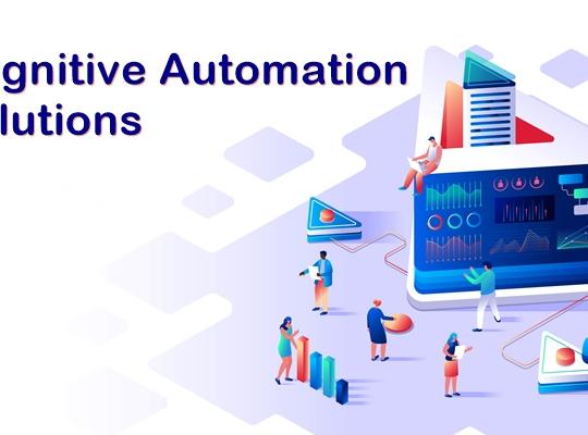 5 Companies Providing Cognitive Automation Solutions