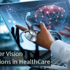 Applications of Computer Vision in HealthCare