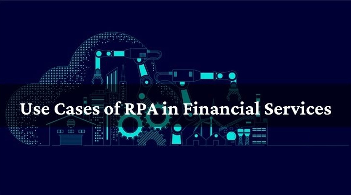 Use Cases of RPA in Financial Services