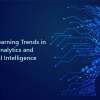 Machine Learning Trends in Data Analytics and Artificial Intelligence