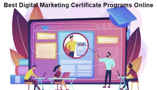 Best Digital Marketing Certificate Programs Online