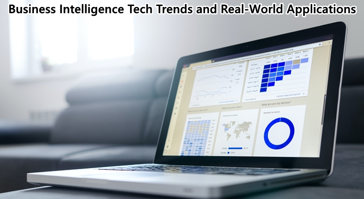 Business Intelligence Tech Trends and Real-World Applications